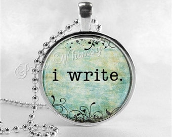 WRITER Necklace, I WRITE Necklace, Writer Pendant, Writer Jewelry, Writer Quote, Writing, Typewriter, Author, Book, Gift for Writer, Quote