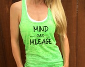 Mind Over Mileage Burnout Tank Top