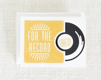 You're Great, For the Record, Birthday Card, Love Card, Music, Record, Music Lover, Notecard, Birthday Card, Birthday Card for Him