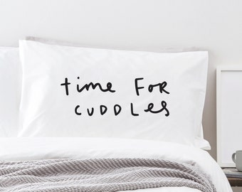 Time For Cuddles pillow case - fun pillow case - pillow covers - gift for her