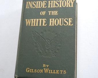 Antique Book, Inside History of the White House