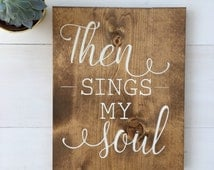 Hand painted wood sign- Then Sings my soul. How great thou art wooden sign