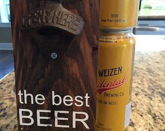The best beer is an open beer - bottle opener.