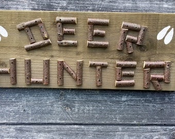 DEER HUNTER SIGN - Rustic Wood Hunting Sign with Twig Lettering, Hunting Decor Camp Cabin Man Cave, Reclaimed Wood, Hunter Gift