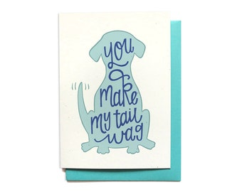 Funny Love Card - You Make My Tail Wag - Anniversary Card - I Love You Card - Card for him - Funny Valentines Day Card - LV25