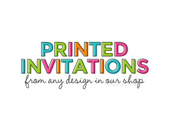 Printed Invitations by Pink Pickle Parties