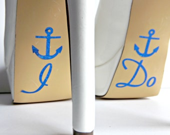 I Do Shoe Stickers With Anchor You Pick Color Sparkly Wedding Shoe Decals