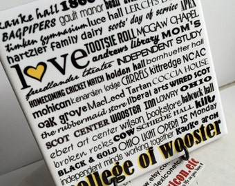 COLLEGE OF WOOSTER - ohio 4x4 Art Tile  - can be personalized, graduation