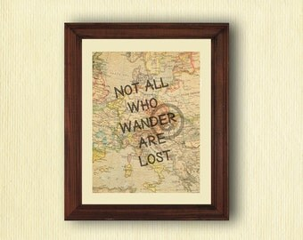 Not all who wander are lost printable - Instant Digital Download, All who wander are not lost,Inspirational Wall Art, Vintage Map Background
