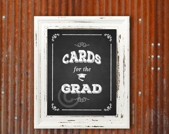 Cards For The Grad, 2017 Graduation Instant Digital Download Print, for Graduation Sign, Party Decorations, Printable 8 x 10