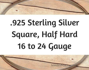 Sterling Silver Wire, Square, Half Hard, 16 18 19 20 21 22 24 Gauge, Jewelry Making Wire