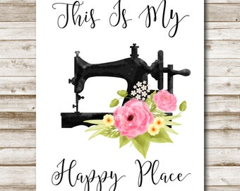 This Is My Happy Place Printable Craft Room Art Vintage Sewing Print Home Decor Sewing Room Decor 5x7 8x10 11x14