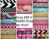 SALE Pick ANY 9  yards from my shop - Fabric Bundle - mix and match