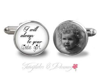 I Will Always Be Your Little Girl- Mens Cuff Links- Fathers Day -Photo Cufflinks -Wedding - Groom Cufflinks - UK