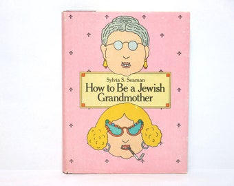 Seymour Chwast Jacket Design ~ How to Be a Jewish Grandmother by Sylvia S. Seaman 1979 Vintage Book