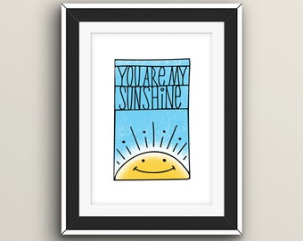 You Are My Sunshine (BLUE) - Digital Giclee Print