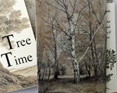 Hand made book, Tree time,  coptic stitch book,  artist book, trees in  art, Hand Bound, Quotation.
