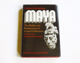 MAYA - The Riddle and Rediscovery of a Lost Civilization: Charles Gallemkamp 1976, McKay Vintage Hardcover with Dust Jacket