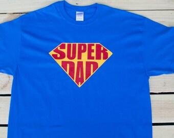 Super Dad Shirt - Fathers Day Gift - Superman - Superhero Dad Shirt - Gifts for Dad - Dad Superhero Shirt - Super Hero Tee Shirts