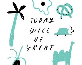 Greeting Card - Great Today
