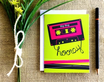 "Cassette ""Hip Hop Hooray"" greeting card / blank inside"