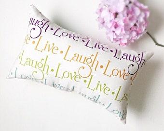 Live Love Laugh Lumbar Accent Pillow