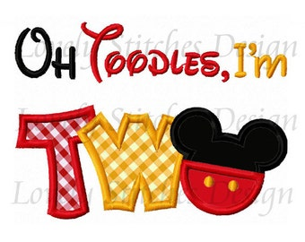 Oh Toodles I'm TWO Mickey Applique Machine Embroidery Design NO:0557