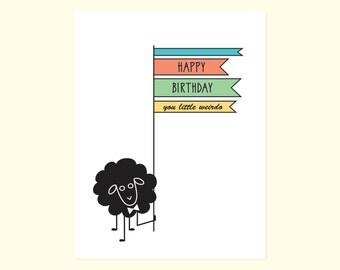Funny Birthday Card. Happy Birthday. You Little Weirdo. Black Sheep.
