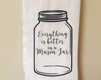 Everything is Better in a Mason Jar Kitchen Towel