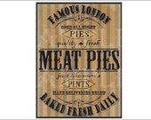 Steampunk Meat Pies Sign Printable Set Aged Victorian Goth London Fresh Quality Pies Pints Deliveries Below Baked Fresh Daily Open All Night