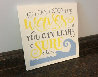 surfer nursery nautical nursery you cant stop the waves but you can learn to surf surfer wall decor surf wall decor surfer wall sign