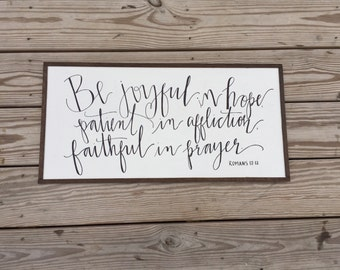 "Romans 12:12//12x24""// Painted Birchwood with Handmade Frame//Hand-lettered//Made to Order"