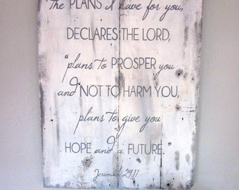 Jeremiah 29 11 - Hand Painted Wood Sign