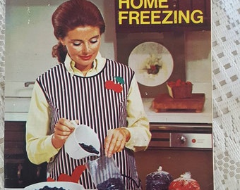 1972 Vintage Bes-Pak Tips on Home Freezing by Jean White Magazine