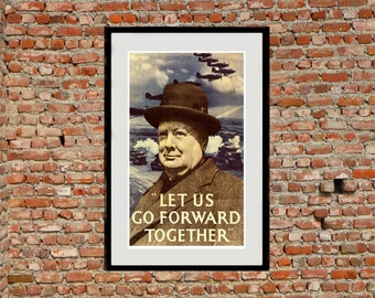 Reprint of the WW2 Poster Let Us Go Forward Together