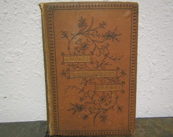 Antique 1871 book ; KATIE JOHNSTONE'S CROSS by A. M. M.
