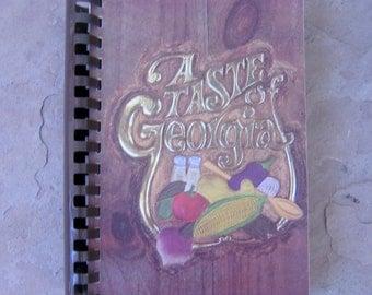 A Taste of Georgia Cookbook by the Newnan Junior Service League Newnan Georgia, 1986 A Taste of Georgia Cook Book