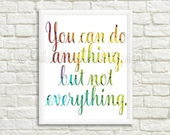 You Can Do Anything But Not Everything Printable // Typography Wall Decor // Inspirational Quote // Quote Digital Print // INSTANT DOWNLOAD