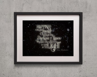 "Harry Potter ""Happiness can be Found in the Darkest of Times"" Poster Print - Albus Dumbledore"