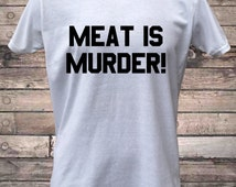 Meat Is Murder Vegetarian Vegan T-Shirt