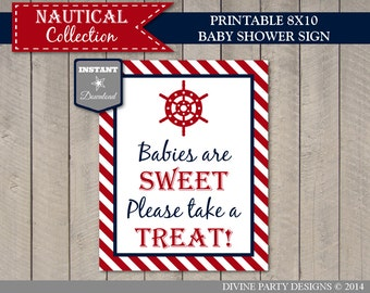 INSTANT DOWNLOAD Printable Nautical 8x10 Babies Are Sweet, Please Take a Treat Baby Shower Sign / Nautical Collection / Item #617