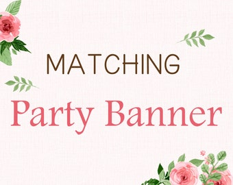 ADD-ON - Matching Party Banner (Printable)