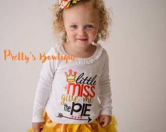 Girls Thanksgiving outfit -- Little Miss give me the Pie Shirt or One piece, Petti Skirt, Thanksgiving Bow -- Girls Thanksgiving outfit