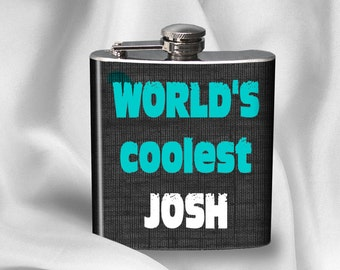 Personalized Hip Flask - World's Coolest - Gift for Friend - Birthday gift - Alcohol - Liquor - Stainless Steel - 6 oz. - Cyber Monday Sale