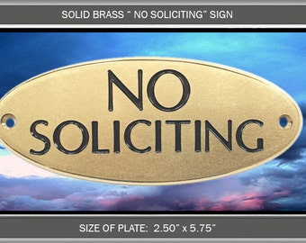 """SOLID Brass Engraved """"No Soliciting"""" Sign OPT"""