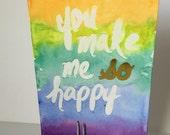 You make me so happy- GreetingCard