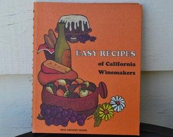 Vintage Easy Recipes of California Winemakers Cookbook, 1970