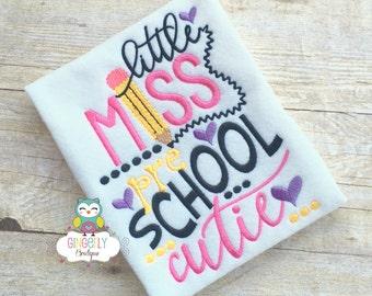 Little Miss Preschool Cutie Shirt,  Girl Back to School Shirt, First Day of School Shirt, Preschool Shirt, Little Miss School Shirt