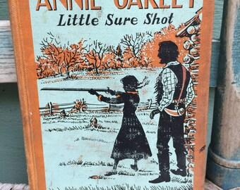 Annie Oakley vintage book,cowgirl decor,vintage cowboy,vintage girls room,retro cowboy,cabin decor,retro cowgirl,Wild West,Old West decor