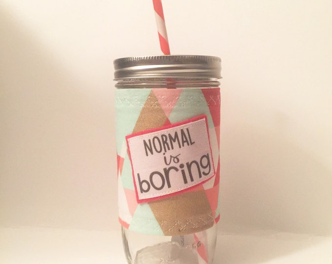 Mason Jar Cup 24oz - Normal is Boring- Coral Swirl Bpa Free Straw - travel mug coffee glass